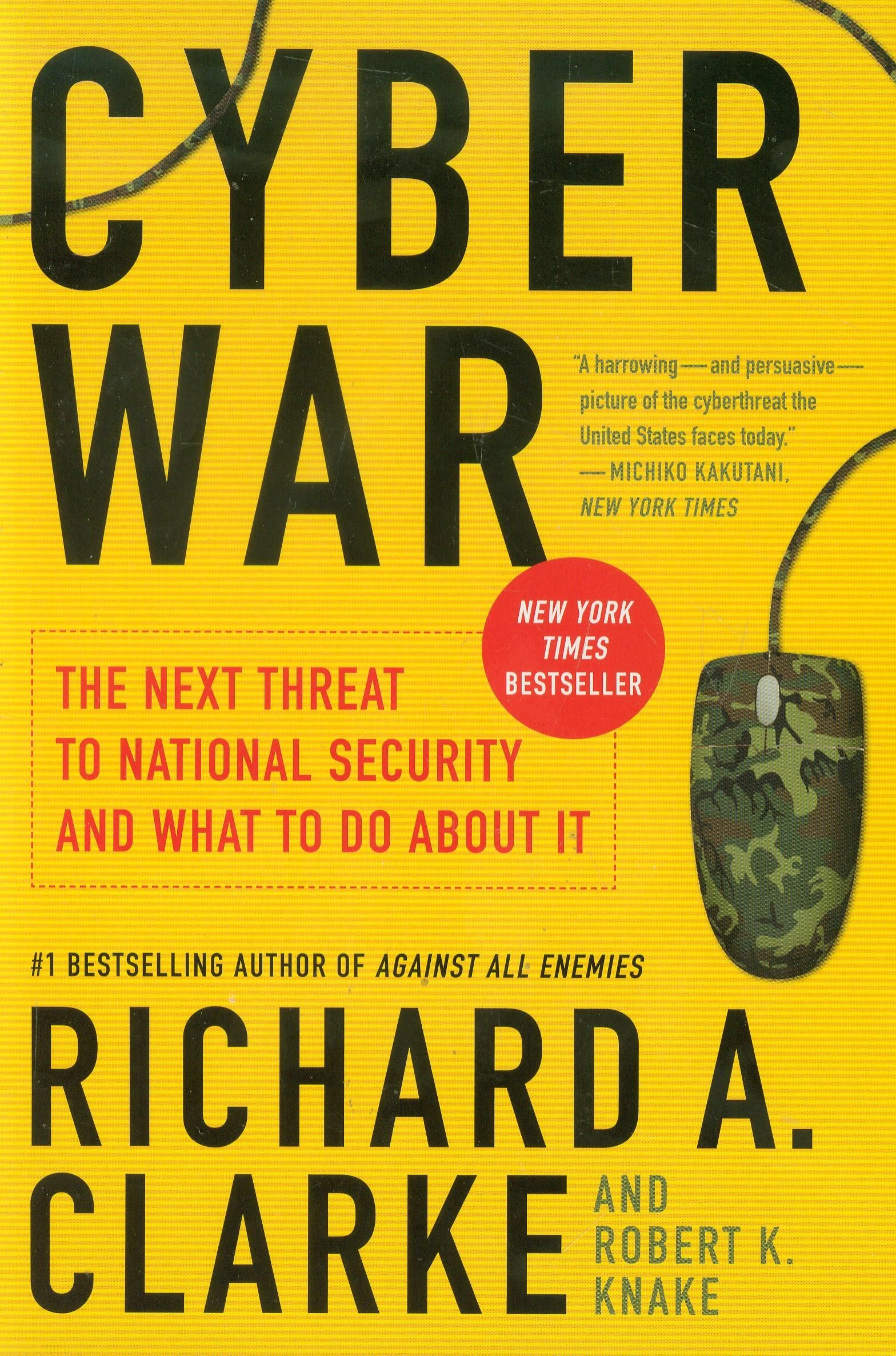 Is Cyberwarfare a Serious Problem? Richard Clarke